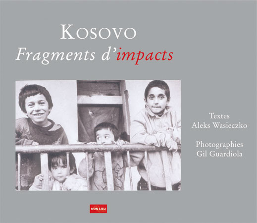 Kosovo, fragments d'impacts