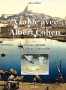 À Table avec Albert Cohen